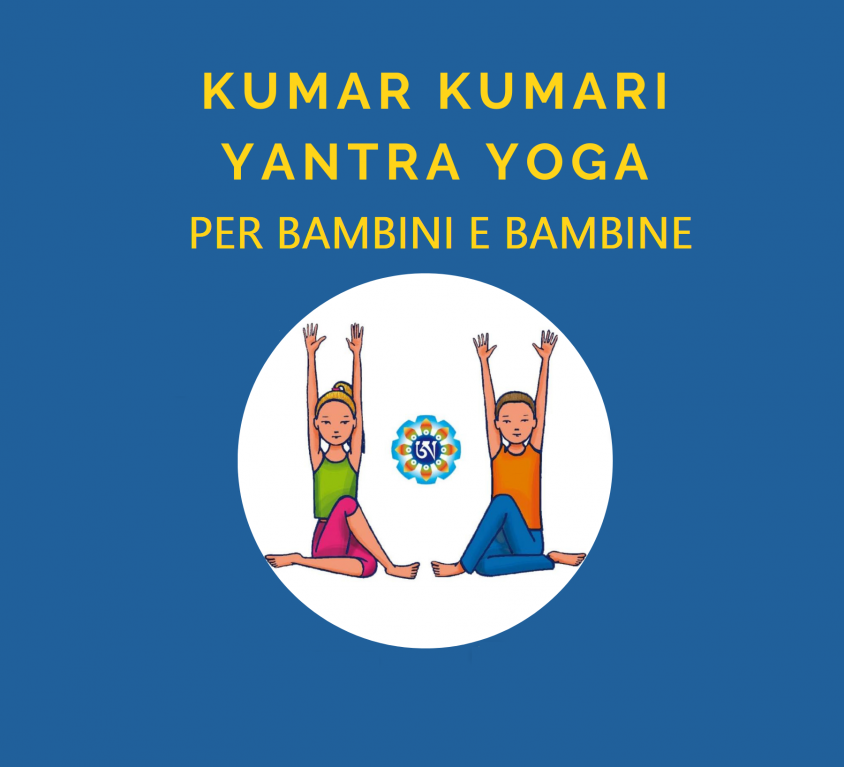 Kumar Kumari – Yantra Yoga per bambini e bambine